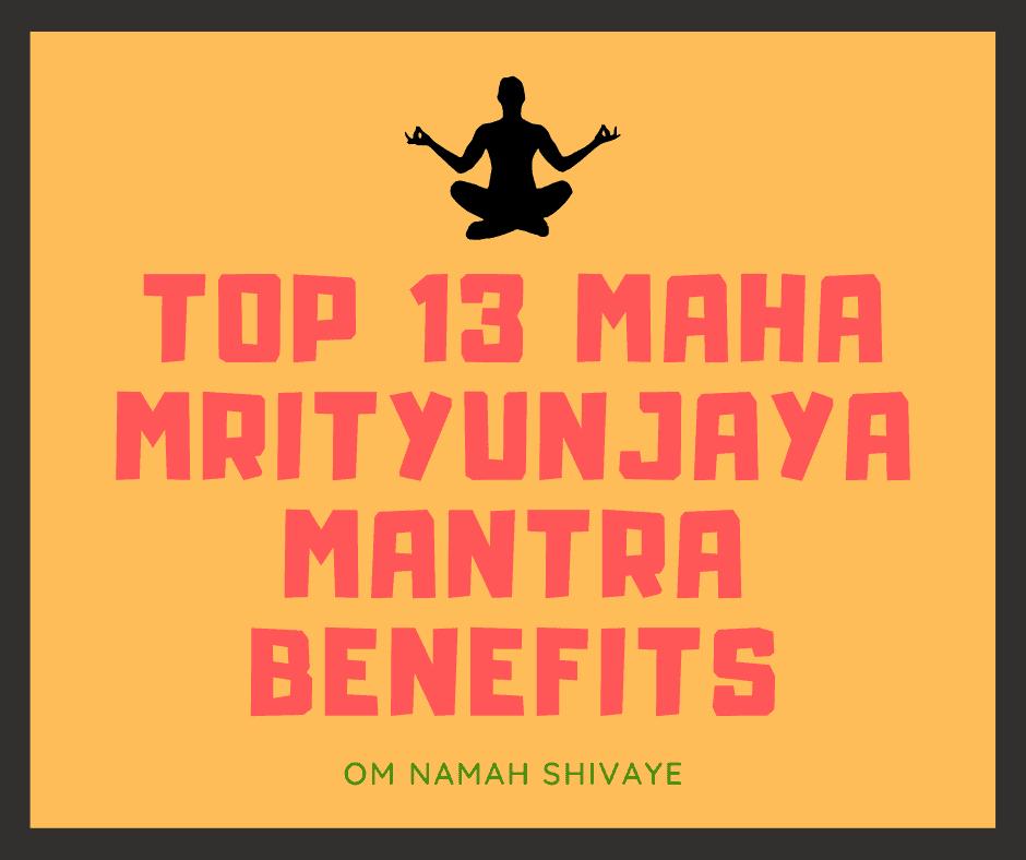 Maha Mrityunjaya Mantra Benefits, Benefits of Maha Mrityunjaya Mantra, Maha Mrityunjaya Mantra Jaap