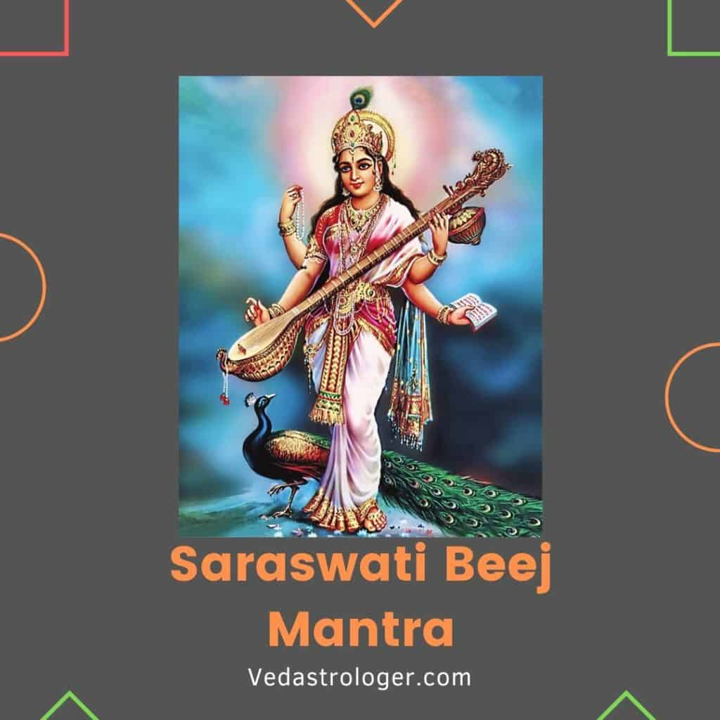 Saraswati Beej Mantra, Saraswati mantra in hindi, Saraswati mantra english
