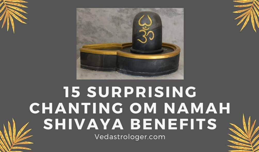 Chanting Om Namah Shivaya Benefits