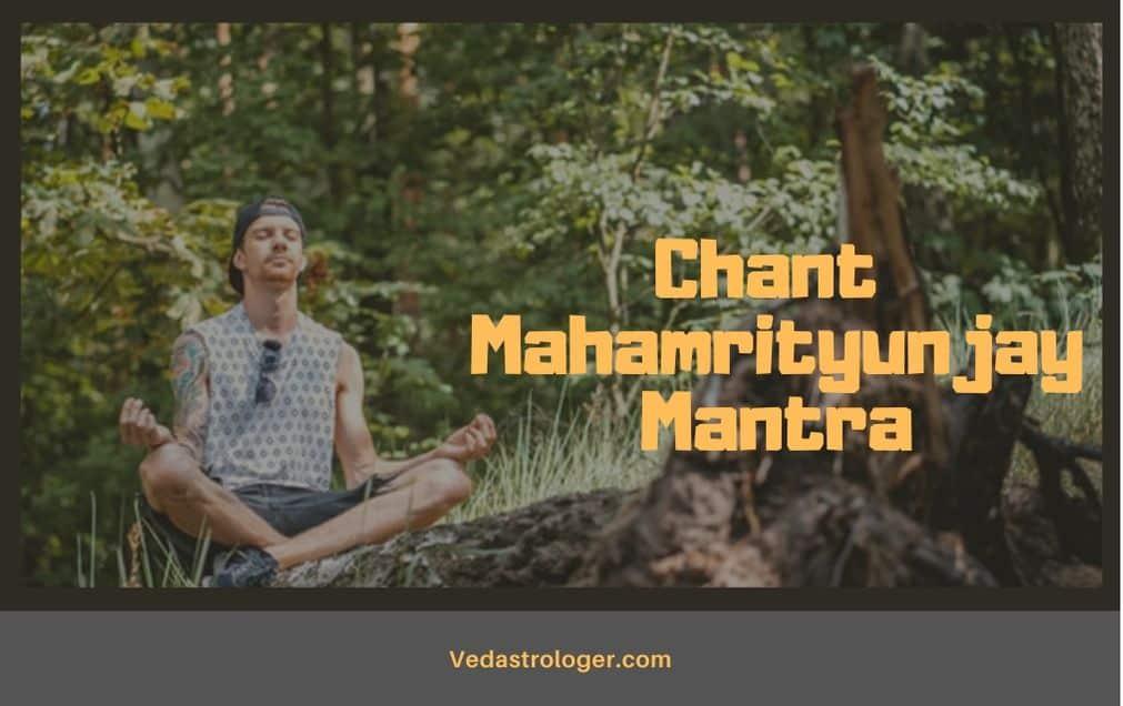 chanting Mahamrityunjay Mantra