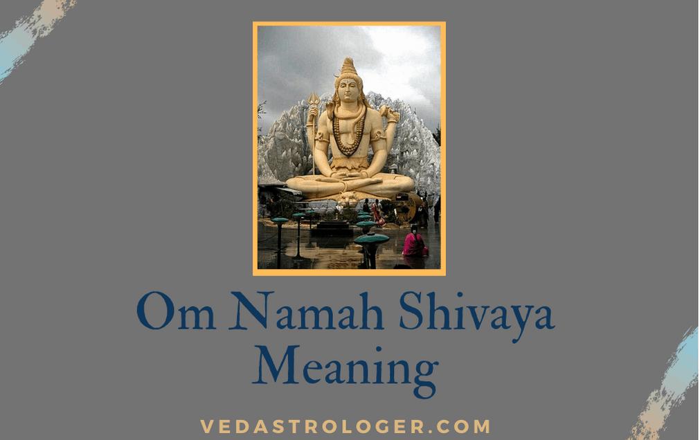 Om Namah Shivaya meaning